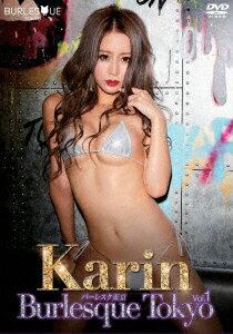 Karin/バーレスク東京vol.1 Karin