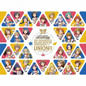 THE IDOLM@STER MILLION THE@TER GENERATION 11 UNION!!(Blu−ray Disc付)