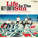 HEY−SMITH/Life In The Sun(通常盤)