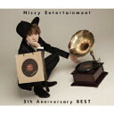 Nissy(西島隆弘)/Nissy Entertainment 5th Anniversary BEST(2DVD付)