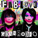 GRANRODEO/FAB LOVE(通常盤)