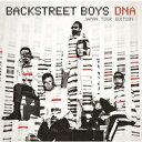 バックストリート・ボーイズ/DNA ジャパン・ツアー・エディション