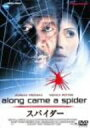 Along Came Spider/スパイダー