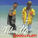 Vibes UP / U-DOU&PLATY