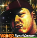 GATE OF GENERATION / VADER