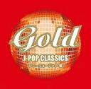 Gold〜J−POP CLASSICS ソニーミュージック編 / オムニバス