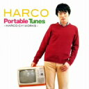 Portable Tunes−HARCO CM WORKS / HARCO