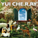 【ポイント5倍 5/28 9:59迄】CHE.R.RY(初回生産限定盤)(DVD付) / YUI【春第3弾5】