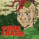 PUNK TRASH / オムニバス