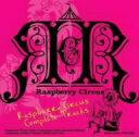 Raspberry Circus Complete Tracks / Raspberry Circus