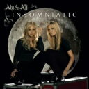 インソムニアティック(3ヶ月限定フラッシュプライス盤) / アリー&AJ