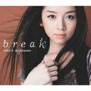 宮本笑里/break(DVD付)