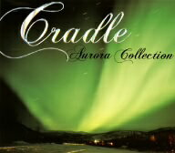 Cradle/Aurora Collection