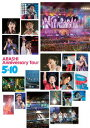 嵐ARASHI Anniversary Tour 5×10