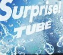【送料無料】TUBE/Surprise!(初回生産限定盤)(DVD付)