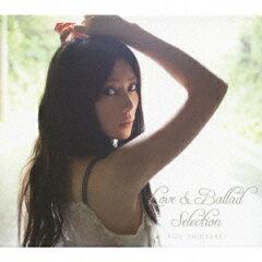 【送料無料】柴咲コウ/Love&Ballad Selection(初回限定盤)(DVD付)