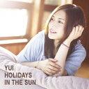 【送料無料】YUI/HOLIDAYS IN THE SUN(初回生産限定盤)(DVD付)