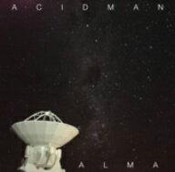 ACIDMAN/ALMA