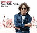 【送料無料】ジョン・レノン/ザ・ヒッツ〜パワー・トゥ・ザ・ピープル