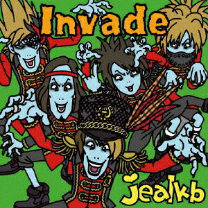 【送料無料】jealkb/Invade(初回盤A)(DVD付)