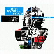 LOVE PSYCHEDELICO/It's You〜絶対零度コンプリートエディション〜(初回限定盤)(DVD付)