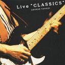 "Live""CLASSICS"" / 柳ジョージ"