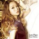 西野カナ/Love Place