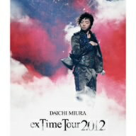 """三浦大知/DAICHI MIURA""""exTime Tour 2012"""""""
