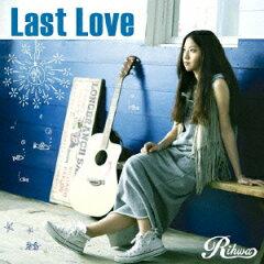 Rihwa/Last Love