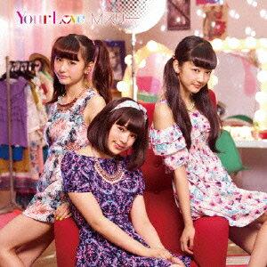 Mスリー/Your Love(DVD付)