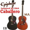 エピフォン Epiphone Inspired by 1964 Caballero アコギ エレアコ アコースティックギター 【シールド&クロスプレゼント!】【Limited Edition 50th Anniversary】【送料無料】