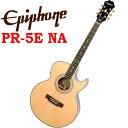 エピフォン Epiphone PR-5E アコギ エレアコ アコースティックギター 【PR5-E】【送料無料】