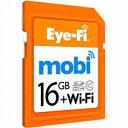 【在庫あり】【14時までのご注文完了で当日出荷可能!】Eye-Fi EFJ-MO-16 Eye-Fi Mobiメモリカ...