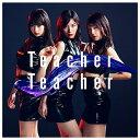 キングレコード AKB48 / Teacher Teacher <Ty...