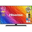 ハイセンス 43V型4KBSチューナー内蔵4K対応液晶テレビ...