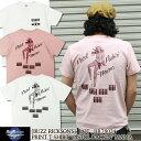 Buzz Rickson's 半袖Tシャツ S/S T-SHIRT PISTOL PACKN' MAMA [BR78024] 東洋エンタープライズ バズリクソンズ 半袖 Tシャツ プリント ショートスリーブ アメカジ ミリタリー メンズ