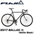 【2017年モデル】FUJI(フジ) BALLAD Ω(バラッド オメガ)【プロの整備士による整備組付済】
