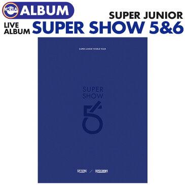 【即日発送】【 SUPER JUNIOR WORLD TOUR SUPER SHOW 5&6 ライブアルバム 】 SJ コンサートCD スパショ SS5 SS6 スーパージュニア