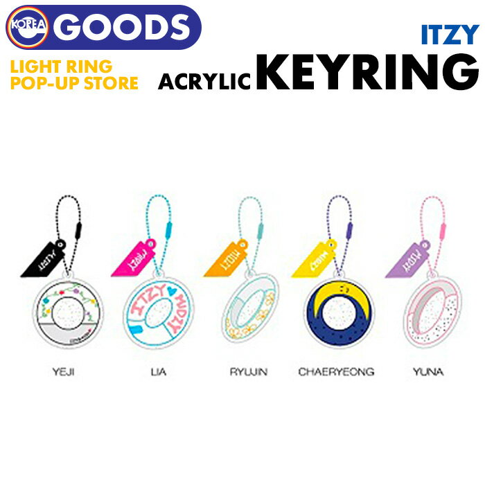 韓国(K-POP)・アジア, 韓国(K-POP)  ACRYL KEYRING ITZY LIGHT RING POP UP STORE OFFICIAL MD
