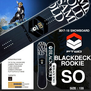 FTWO BLACKDECK SO [2017-2018モデル]