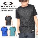 半袖 Tシャツ OAKLEY オークリー Enhance Technical QD Tee.19.05 メンズ ワンポイントロゴ シャツ スポーツ トレーニング 吸汗速乾 プリント Tシャツ 2019春夏新作 得割20