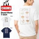 半袖Tシャツ CHUMS チャムス メンズ Donut Menu T-Shirt ロゴTシャツ ドーナツメニューTシャツ プリントTシャツ トップス アウトドア 2019春夏新作 30%off