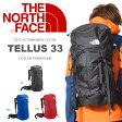送料無料 リュックサック ザ・ノースフェイス THE NORTH FACE TELLUS 33 テルス バックパック リュック バッグ アウトドア ザック 登山 2017春夏新色 NM61510 ザ ノースフェイス 10%off