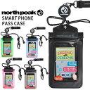 【得割30】 パスケース スマートフォン タッチパネル 対応 リール付き iPhone6 Android リフト券 携帯 スマホ 入れ north peak ノースピーク スキー スノーボード スノボ 海 プール メンズ レディース