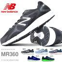ランニングシューズ ニューバランス new balance MR360 メンズ 初心者 トレーニング ウォーキング シューズ 靴 2016秋冬新色