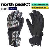 【得割64】 スノー グローブ 手袋 タッチパネル対応 north peak ノースピーク メンズ 紳士 スキー スノーボード スノボ ウィンタースポーツ
