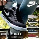 送料無料 スニーカー ナイキ NIKE メンズ GTS 16 TXT ...