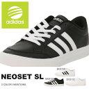 スニーカー アディダス ネオ adidas NEO メンズ レディース ネオセット NEOSET SL ローカット カジュアル シューズ 靴 得割20
