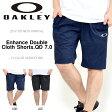 送料無料 ショートパンツ OAKLEY オークリー メンズ Enhance Double Cloth Shorts.QD 7.0 吸汗速乾 トレーニングパンツ スポーツウェア トレーニングウェア パンツ ボトムス 2017春夏新作 日本正規品
