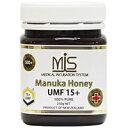 【MIS】マヌカハニー 250g 【UMF15+】